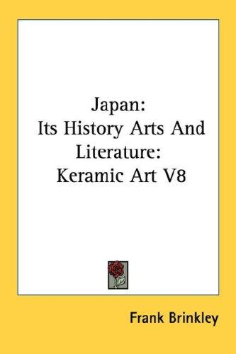 Download Japan: Its History Arts And Literature