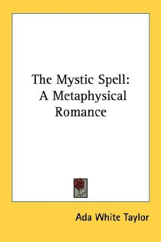 The Mystic Spell