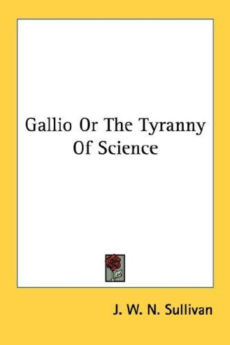 Download Gallio Or The Tyranny Of Science