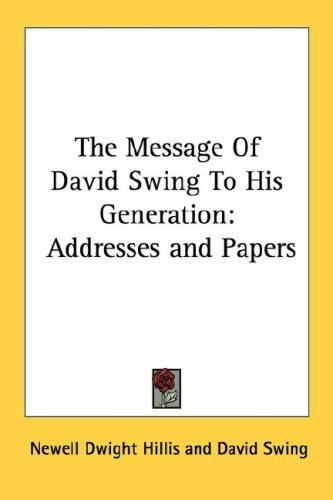 Download The Message Of David Swing To His Generation