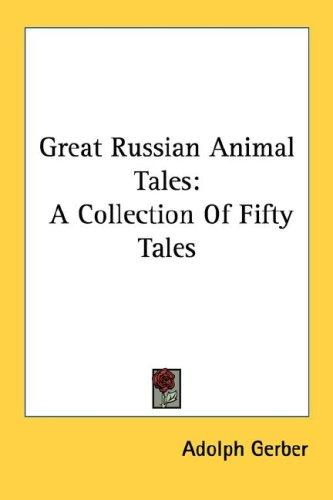 Great Russian Animal Tales