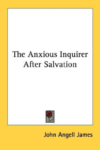 The Anxious Inquirer After Salvation