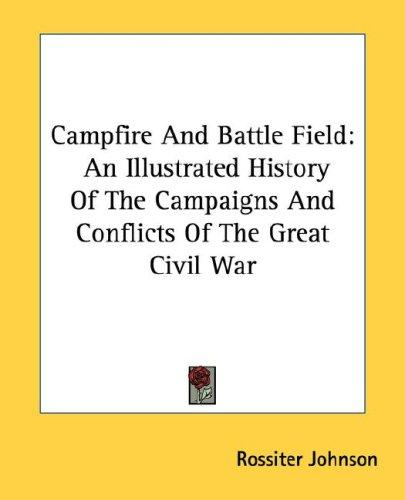 Campfire And Battle Field