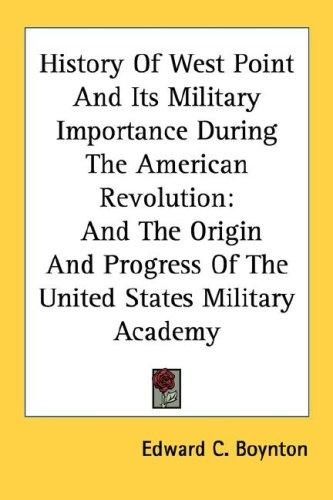 Download History Of West Point And Its Military Importance During The American Revolution