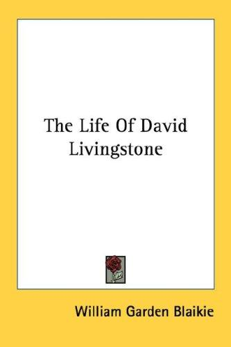 Download The Life Of David Livingstone