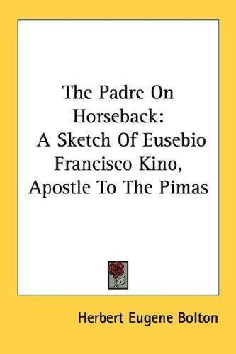 The Padre On Horseback