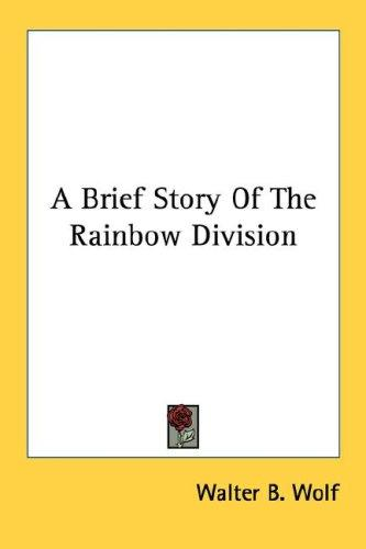 Download A Brief Story Of The Rainbow Division