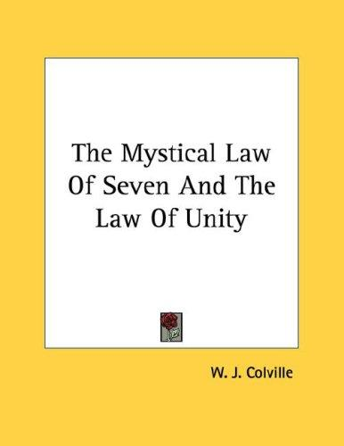 The Mystical Law Of Seven And The Law Of Unity (Open Library)