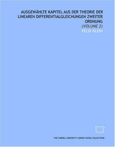 Download Ausgewählte kapitel aus der theorie der linearen differentialgleichungen zweiter ordnung