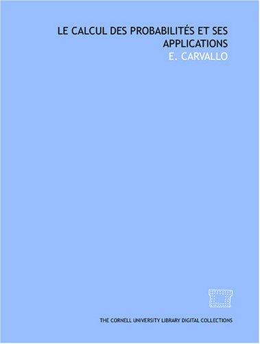 Le calcul des probabilités et ses applications