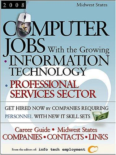 Computer Jobs With the Growing Information Technology Professional Services Sector 2008