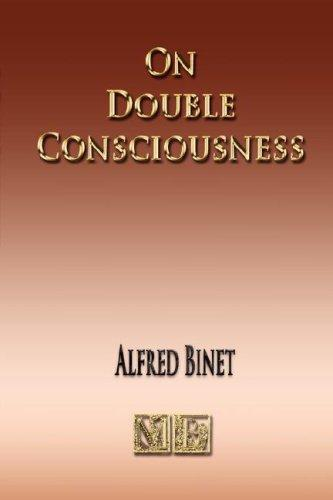 On Double Consciousness – Experimental Psychological Studies