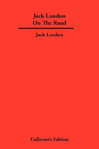 Jack London On The Road