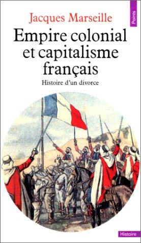 Download Empire colonial et capitalisme français