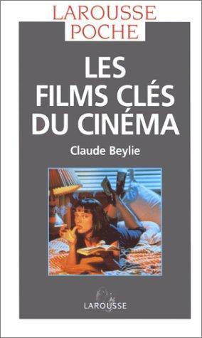 Download Les films clés du cinéma