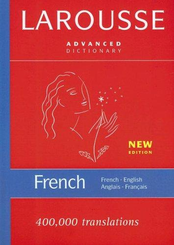 Larousse Advanced French-English/English-French Dictionary, Larousse