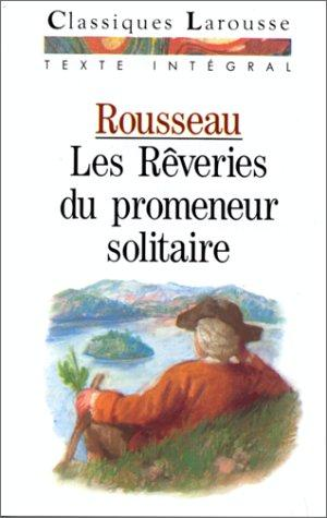 Download Les rêveries du promeneur solitaire
