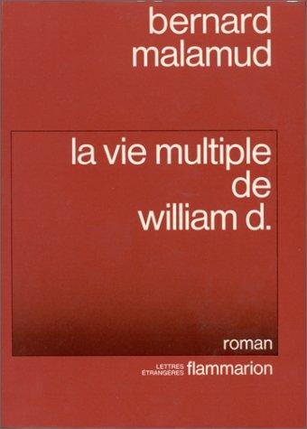 Download La vie multiple de William D.