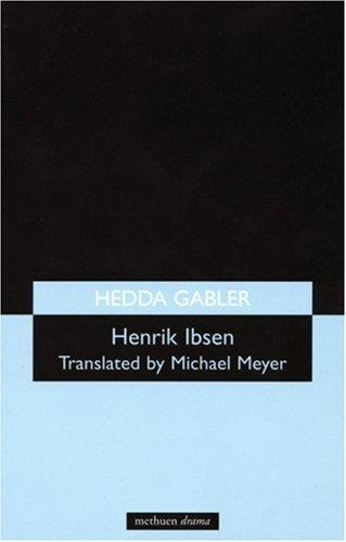 Hedda Gabler (Methuen's Theatre Classics)