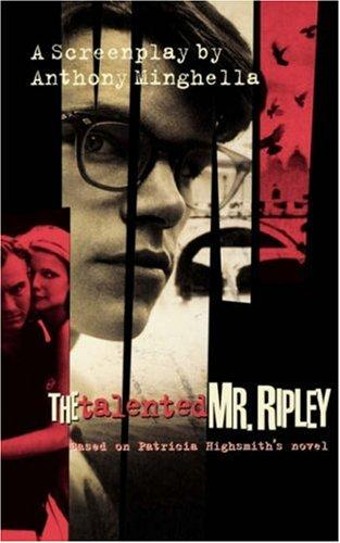 The talented Mr. Ripley by Phyllis Nagy
