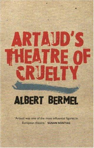 Artaud's Theatre Of Cruelty