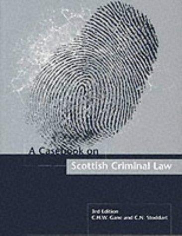 A casebook on Scottish criminal law