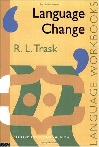 Language change by R. L. Trask
