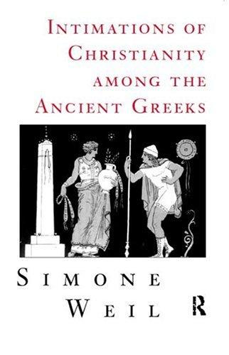 Intimations of Christianity among the ancient Greeks