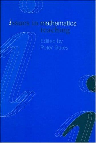Issues in Math Teaching (Issues in Subject Teaching)