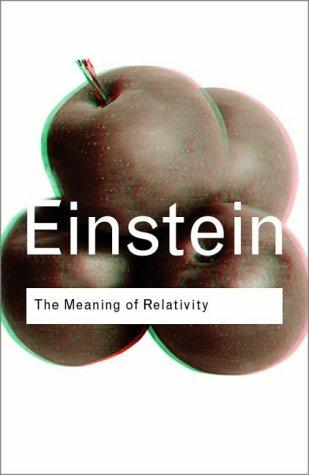 Download The Meaning of Relativity (Routledge Classics)