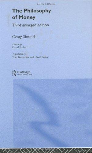 Philosophie des Geldes by Georg Simmel