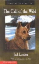 Call of the Wild (Scholastic Classics)