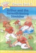 Download Arthur and the Seventh-Inning Stretcher (Arthur Good Sports Chapter Books)