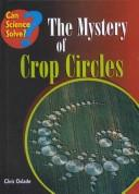 The Mystery of Crop Circles (Can Science Solve?)