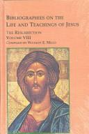Bibliographies on the Life and Teachings of Jesus