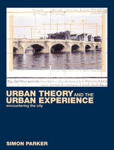 Download Urban theory & the urban experience