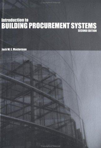 Introduction to Building Procurement Systems J. W. E. Masterman
