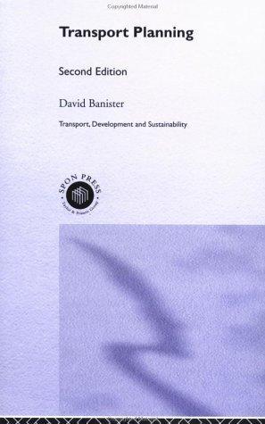Transport Planning (Transport Development and Sustainability)