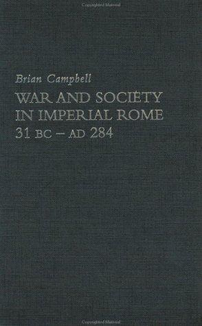 Download War and society in imperial Rome, 31 BC-AD 284
