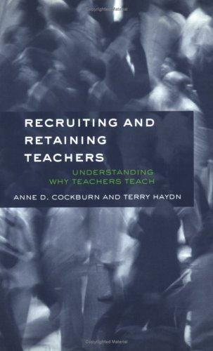 Download Recruiting and retaining teachers
