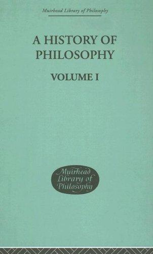 History of Philosophy (Muirhead Library of Philosophy)