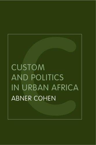 Custom and politics in urban Africa
