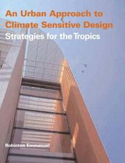 An Urban-Approach To Climate-Sensitive Buildings: Strategies For The Tropics PDF Download
