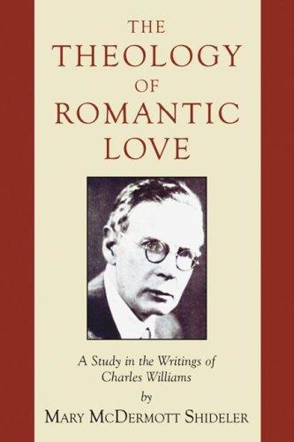 Download The Theology of Romantic Love