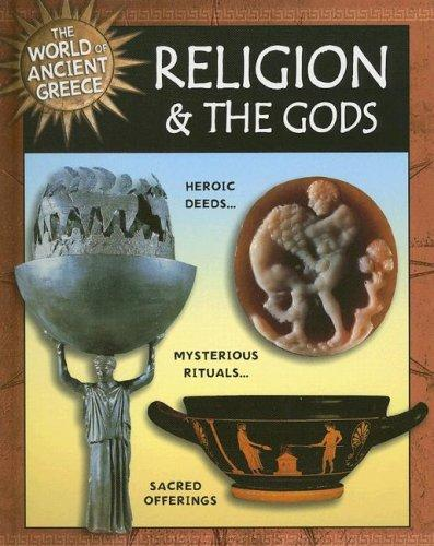 Religion and the Gods (World of Ancient Greece)