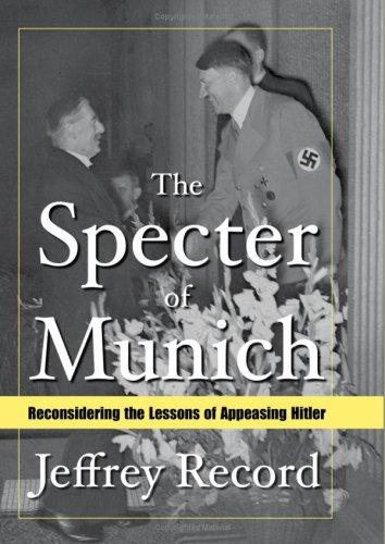 The Specter of Munich