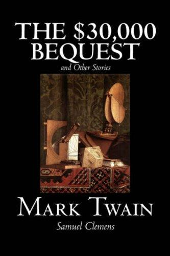 Download The $30,000 Bequest and Other Stories