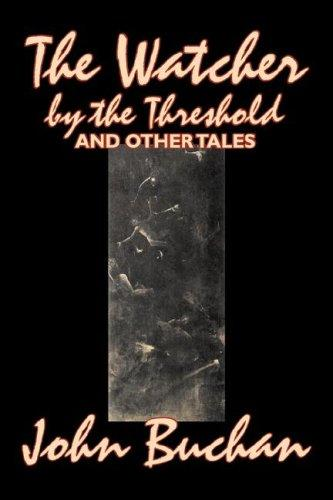 The Watcher by the Threshold and Other Tales