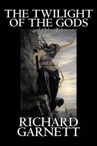 Download The Twilight of the Gods and Other Tales
