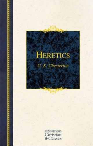 Download Heretics (Hendrickson Christian Classics)